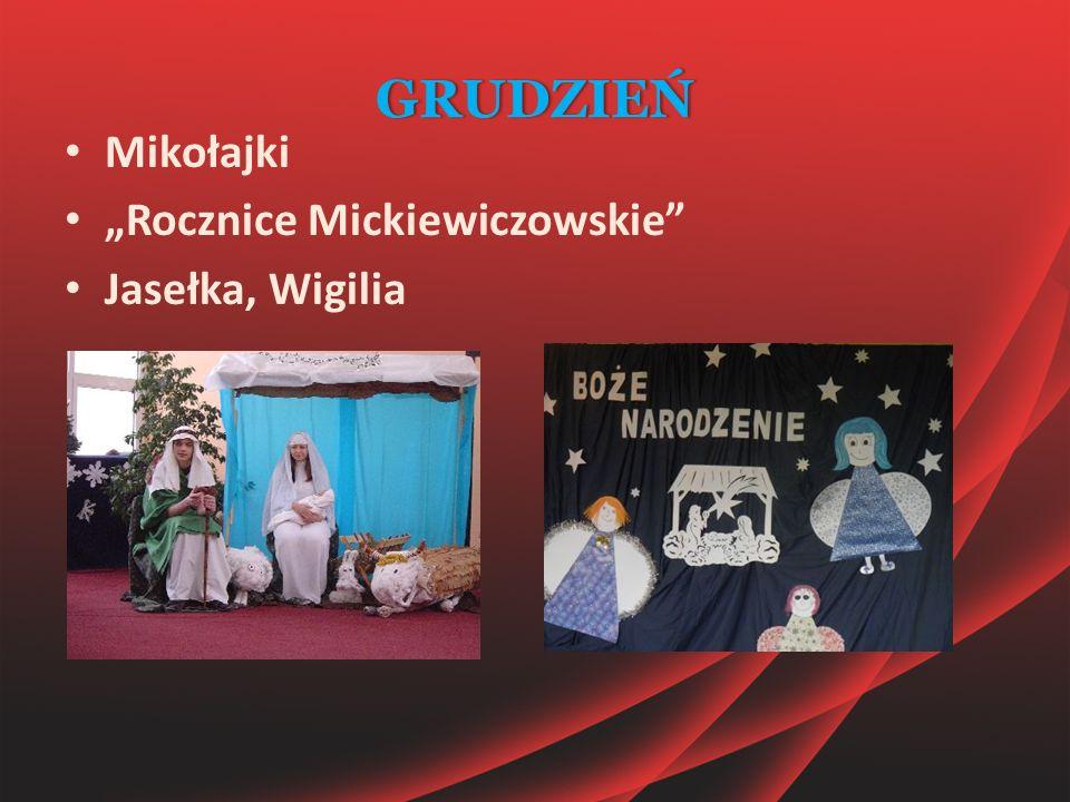 """GRUDZIEŃ Mikołajki """"Rocznice Mickiewiczowskie"""" Jasełka, Wigilia"""