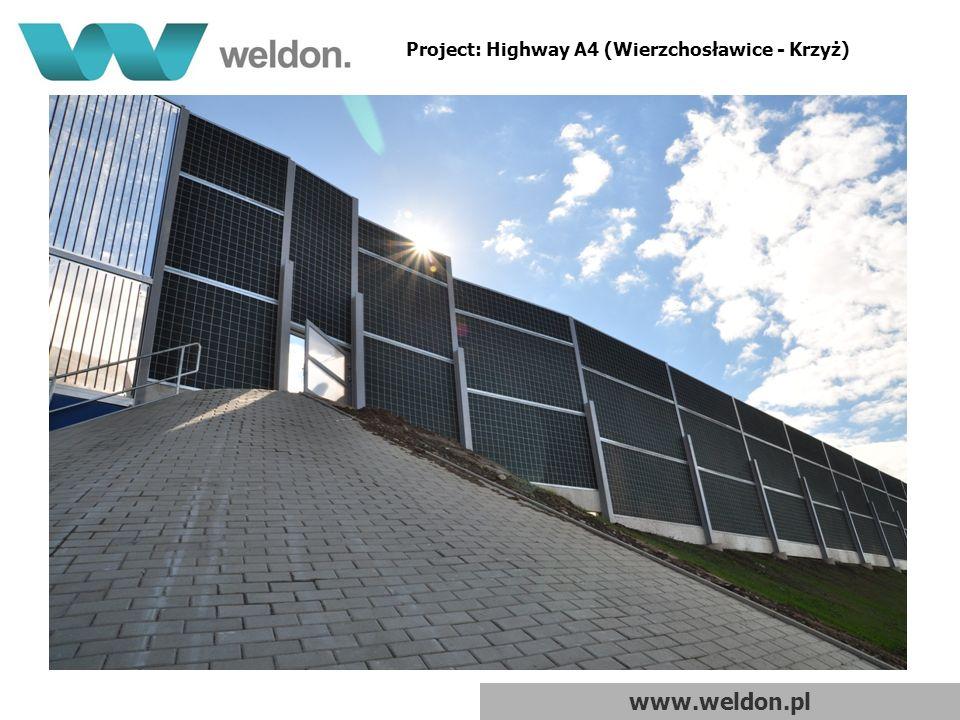 www.weldon.pl Project: Highway A4 (Wierzchosławice - Krzyż)