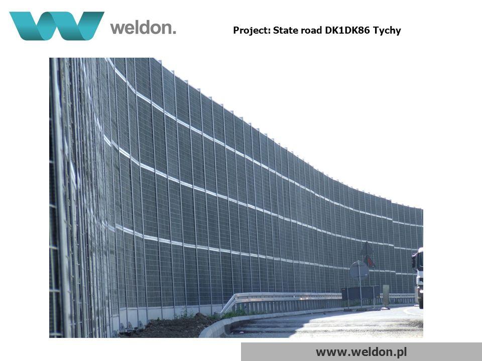 www.weldon.pl Project: State road DK1DK86 Tychy
