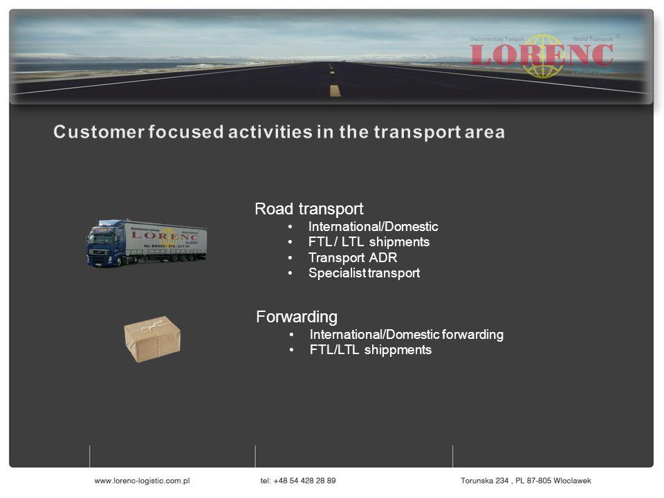 Serwis Pojazdów Ciężarowych Logistyka i Magazynowanie Transport Spedycja Road transport International/Domestic FTL / LTL shipments Transport ADR Speci