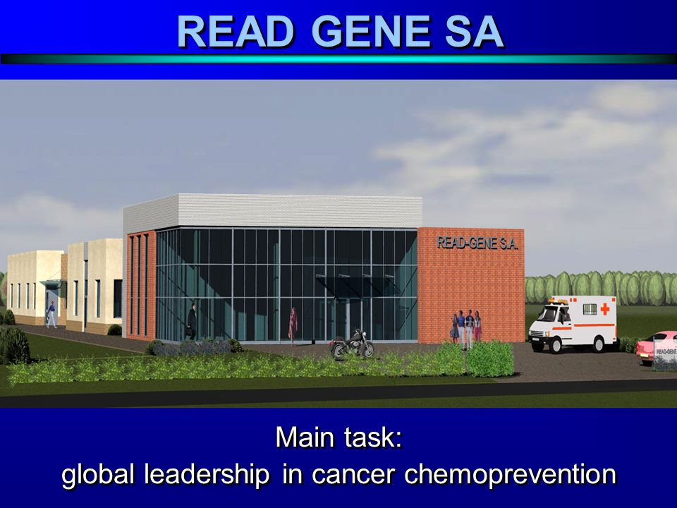 Main task: global leadership in cancer chemoprevention