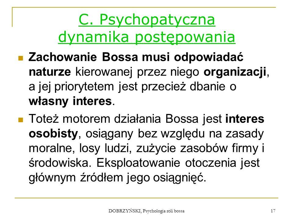 DOBRZYŃSKI, Psychologia roli bossa C.