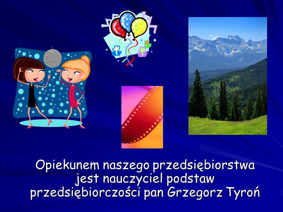 Opiekunem naszego przedsiębiorstwa jest nauczyciel podstaw przedsiębiorczości pan Grzegorz Tyroń