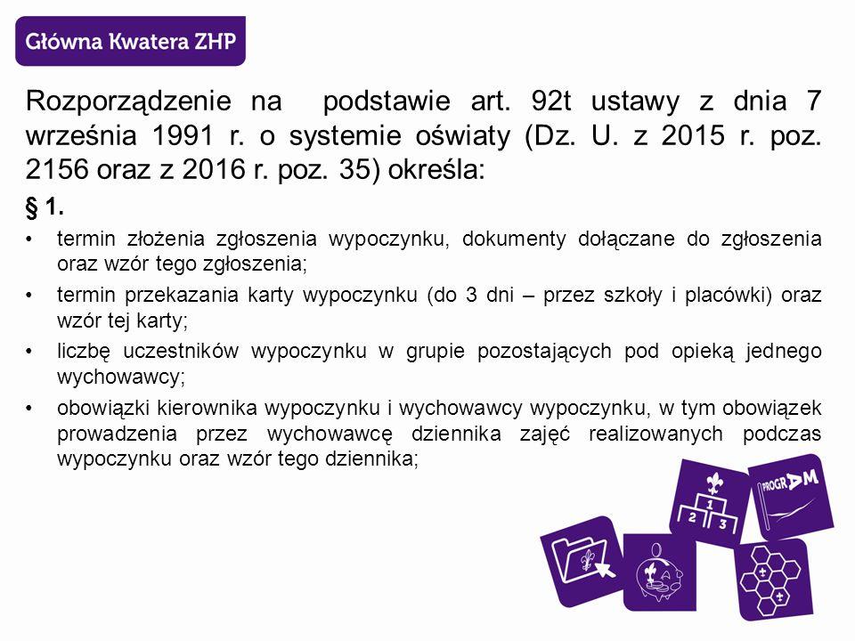 Rozporządzenie na podstawie art. 92t ustawy z dnia 7 września 1991 r.