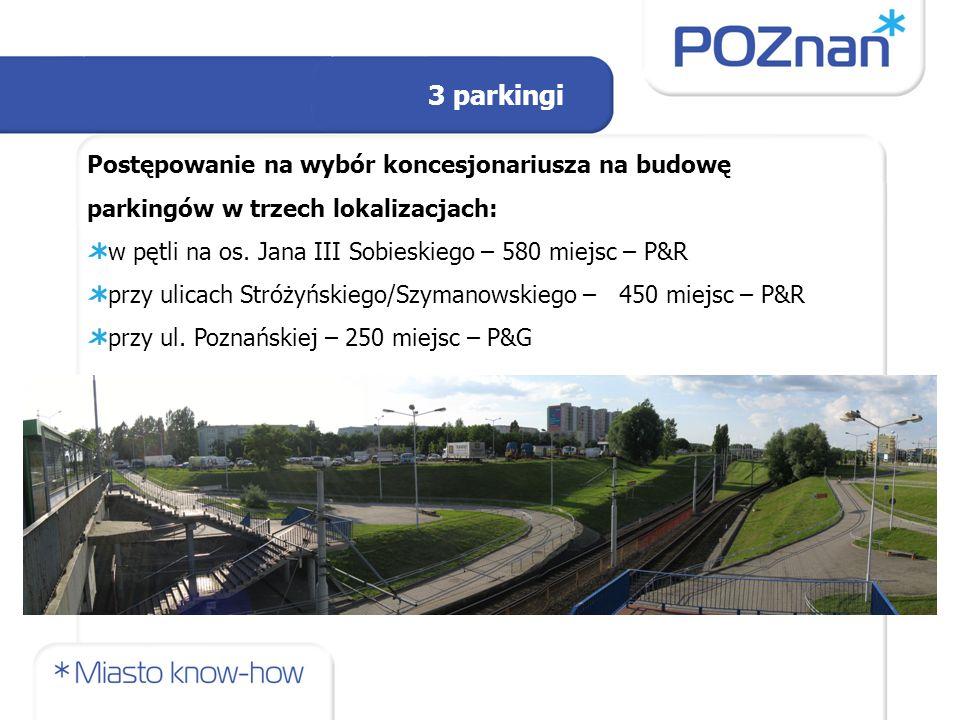 Postępowanie na wybór koncesjonariusza na budowę parkingów w trzech lokalizacjach: w pętli na os.