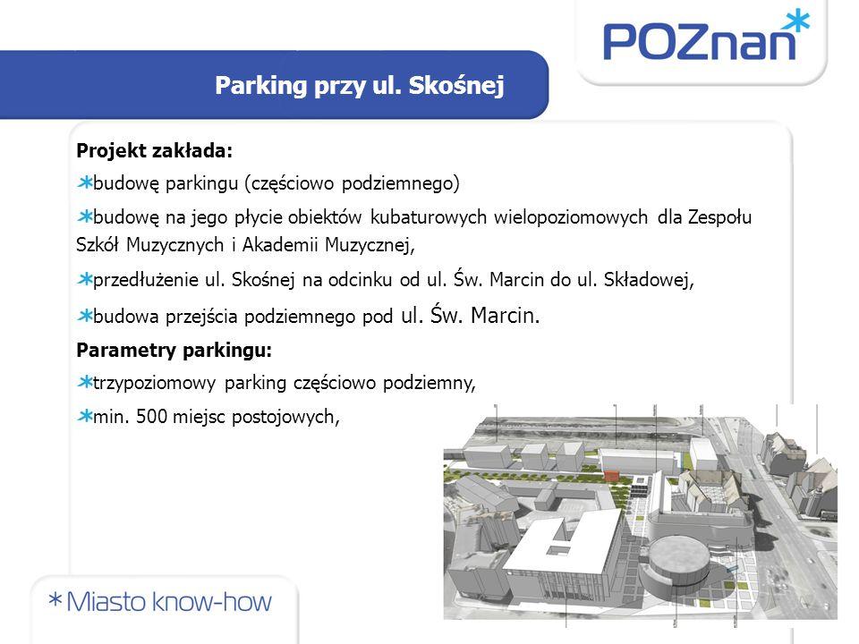 Projekt zakłada: budowę parkingu (częściowo podziemnego) budowę na jego płycie obiektów kubaturowych wielopoziomowych dla Zespołu Szkół Muzycznych i Akademii Muzycznej, przedłużenie ul.