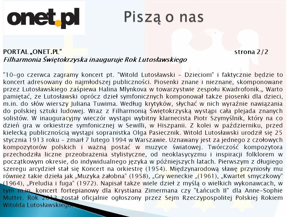 """PORTAL """"ONET.PL"""" strona 2/2 Filharmonia Świętokrzyska inauguruje Rok Lutosławskiego"""