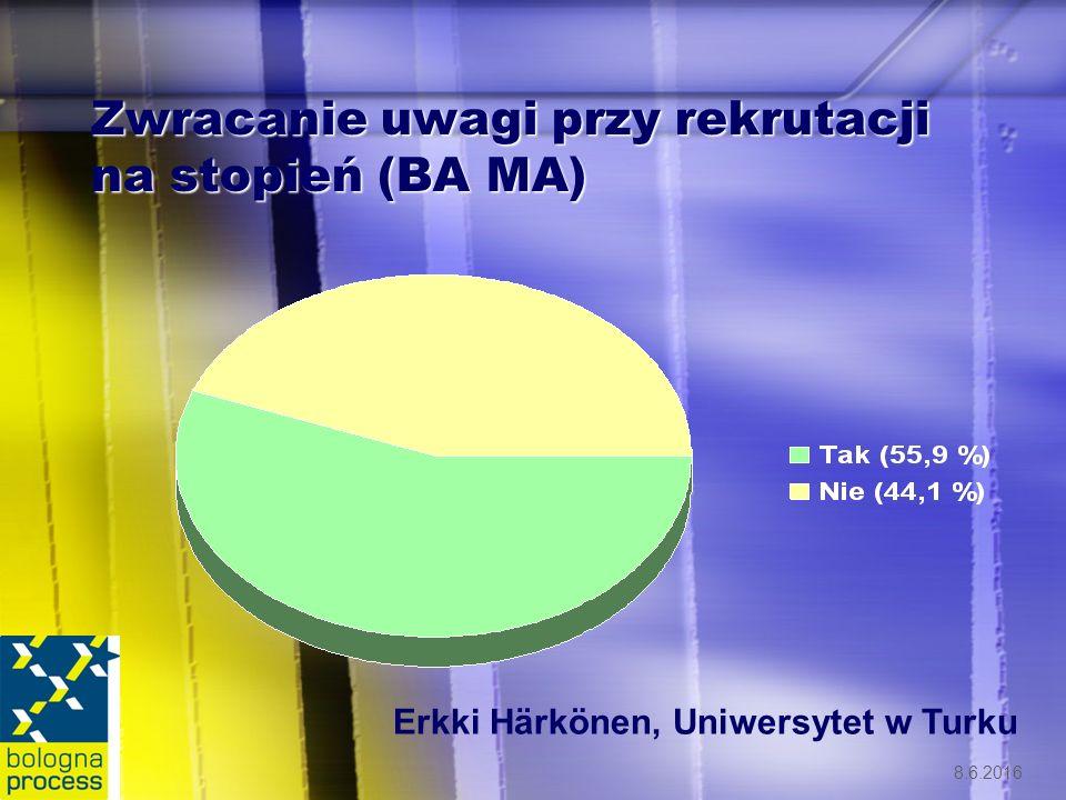 8.6.2016 Zwracanie uwagi przy rekrutacji na stopień (BA MA) Erkki Härkönen, Uniwersytet w Turku