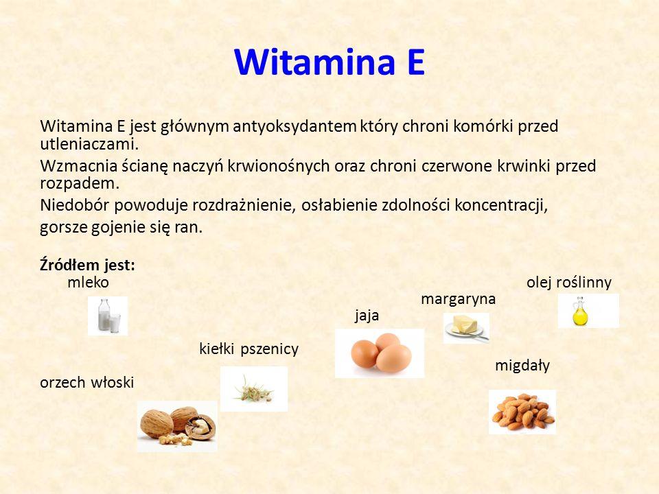 Witamina E Witamina E jest głównym antyoksydantem który chroni komórki przed utleniaczami.