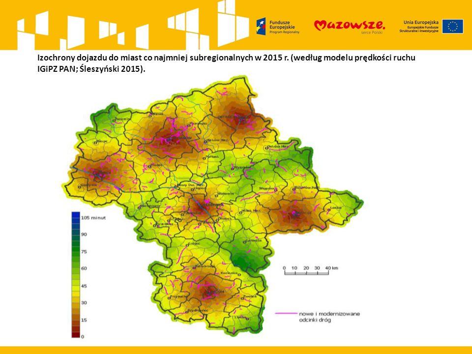 Izochrony dojazdu do miast co najmniej subregionalnych w 2015 r.