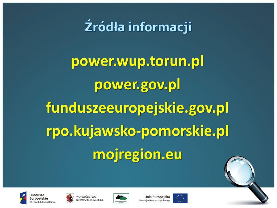 power.wup.torun.plpower.gov.plfunduszeeuropejskie.gov.plrpo.kujawsko-pomorskie.plmojregion.eu