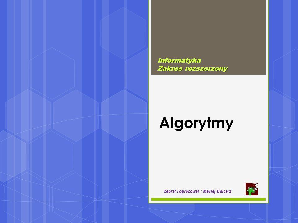 algorytmy Algorytm : jest precyzyjnym przepisem opisującym krok po kroku rozwiązanie problemu lub osiągnięcie jakiegoś celu (pierwszy powstał ok.