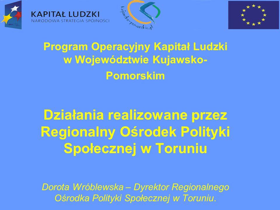 Uchwałą Nr 16/134/07 Zarządu Województwa Kujawsko-Pomorskiego z dnia 8 marca 2007 r.