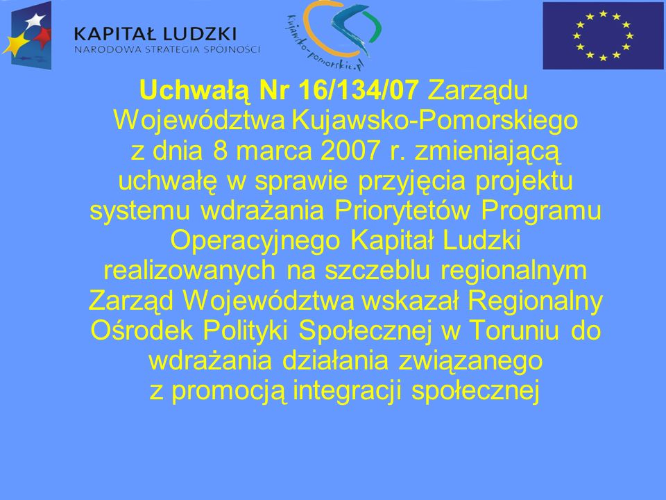  zatrudnienie subsydiowane w organizacjach pozarządowych oraz spółdzielniach socjalnych połączone z zajęciami reintegracji zawodowej i społecznej,  poradnictwo  rozwój nowych form i metod wsparcia środowiskowego,  usług społecznych przezwyciężających indywidualne bariery w integracji społecznej i w powrocie na rynek pracy,  rozwinięcie umiejętności i kompetencji społecznych niezbędnych w poszukiwaniu zatrudnienia, Działanie 7.2.
