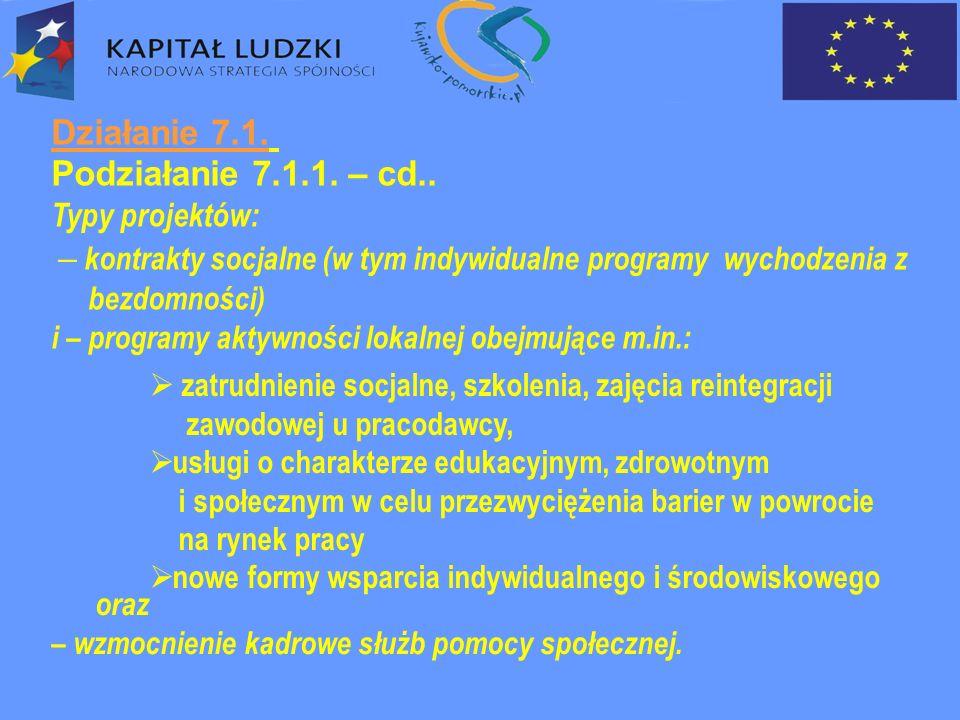 Działanie 7.1. Podziałanie 7.1.1. – cd..