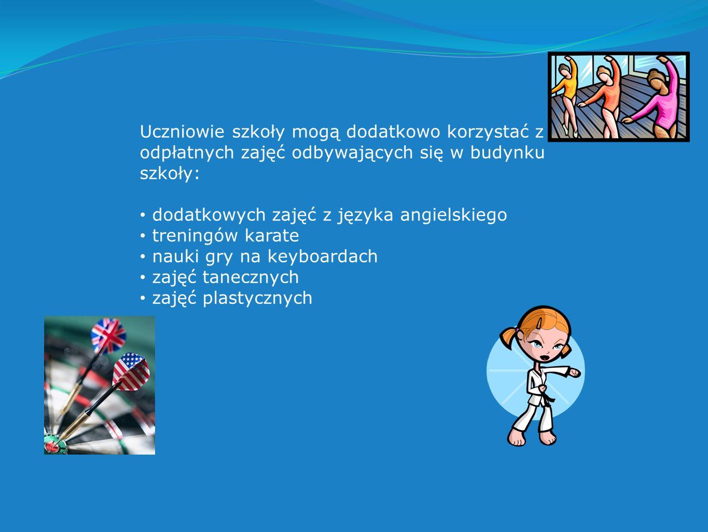Uczniowie szkoły mogą dodatkowo korzystać z odpłatnych zajęć odbywających się w budynku szkoły: dodatkowych zajęć z języka angielskiego treningów karate nauki gry na keyboardach zajęć tanecznych zajęć plastycznych
