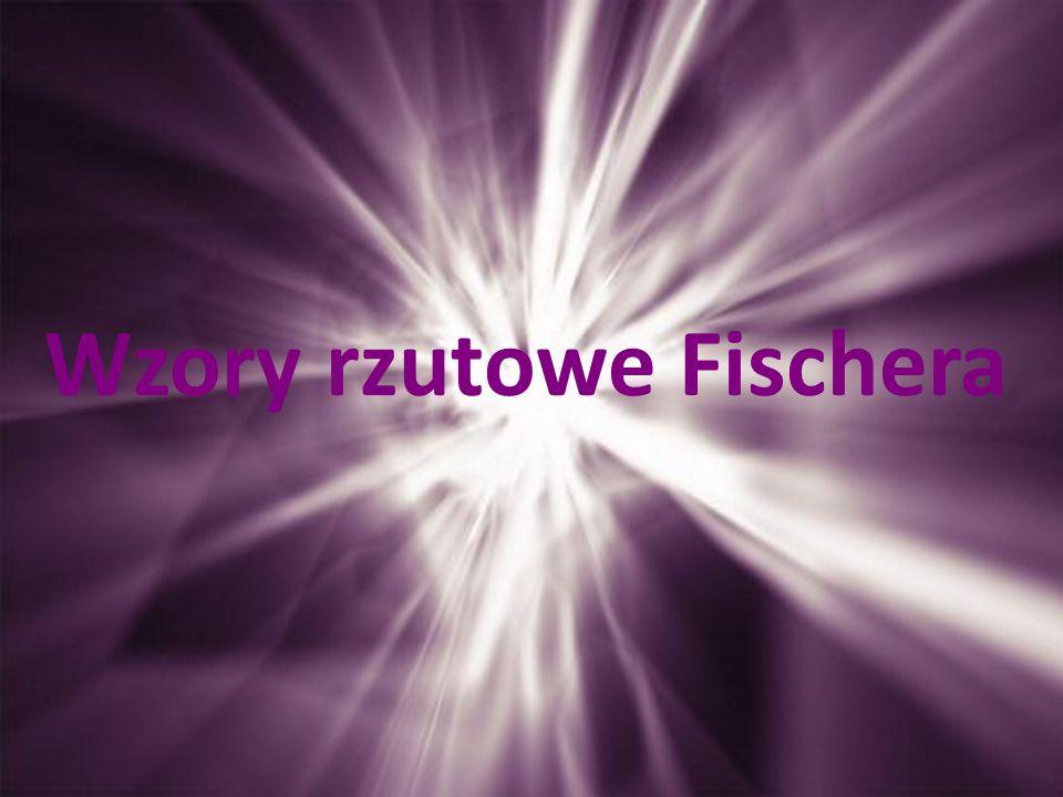 Wzory rzutowe Fischera