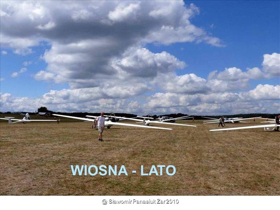 @ Sławomir Panasiuk Żar 2010 WIOSNA - LATO