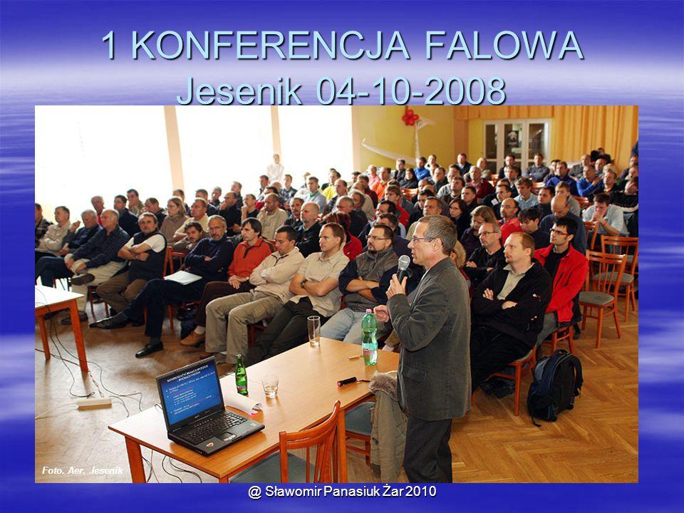 @ Sławomir Panasiuk Żar 2010 1 KONFERENCJA FALOWA Jesenik 04-10-2008 Foto. Aer. Jesenik