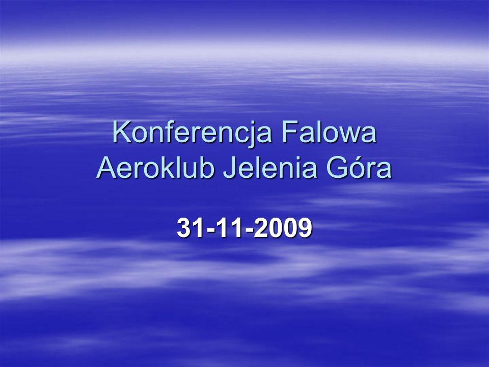 Konferencja Falowa Aeroklub Jelenia Góra 31-11-2009