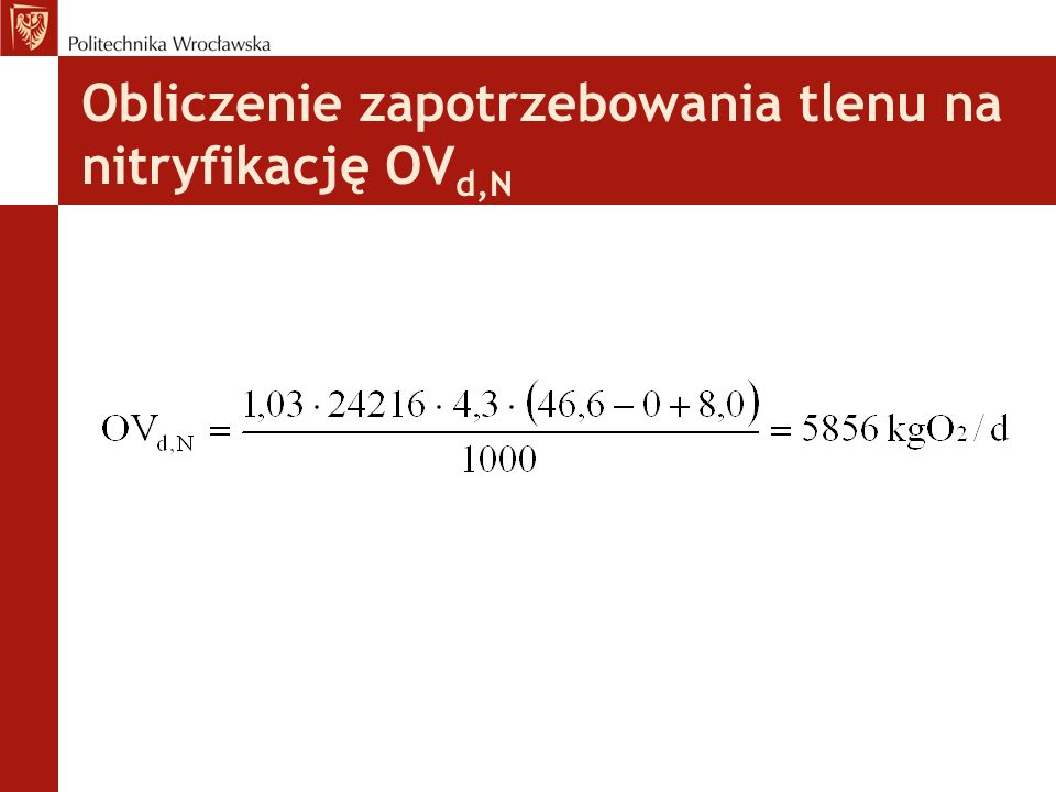 Obliczenie zapotrzebowania tlenu na nitryfikację OV d,N