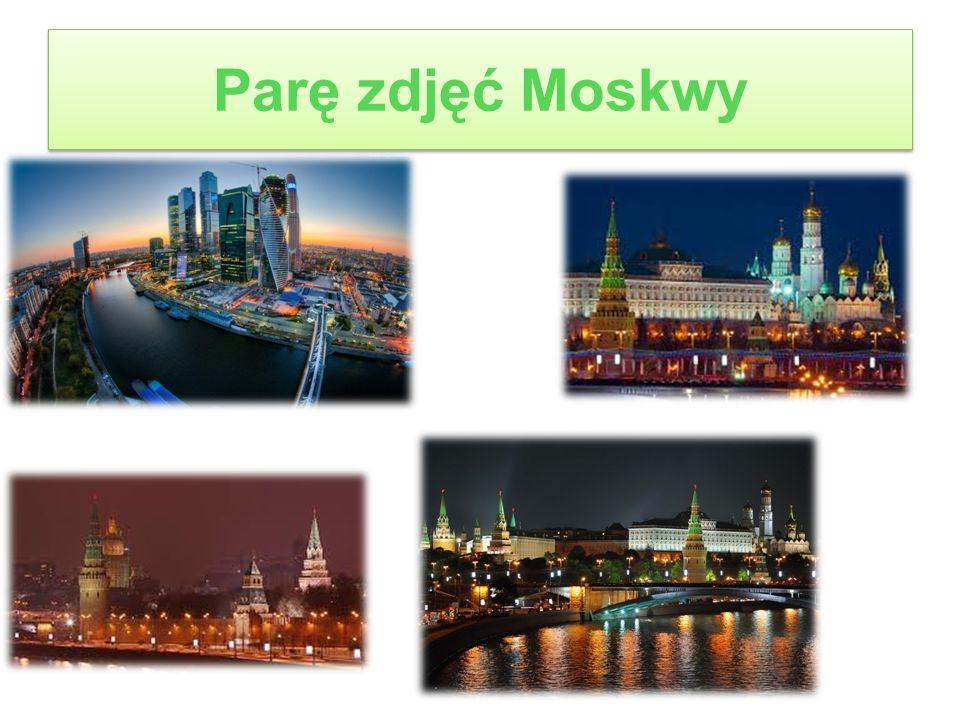 Parę zdjęć Moskwy