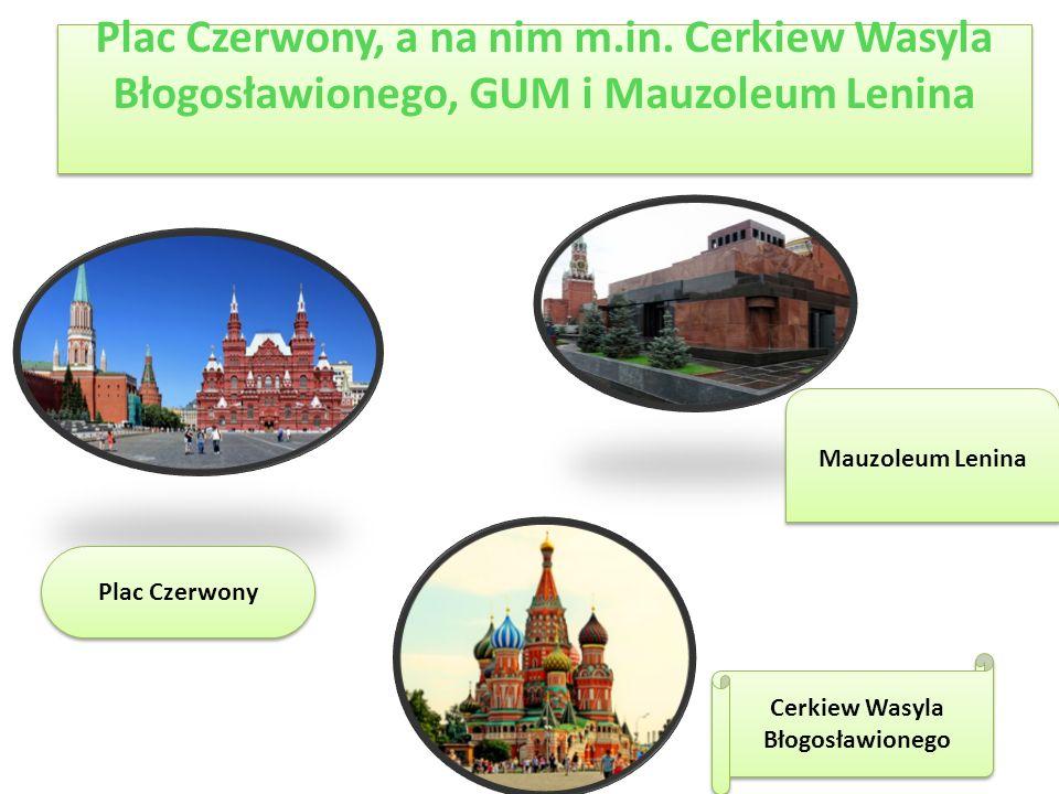 Sobór Chrystusa Zbawiciela Największa świątynia (sobór) prawosławna na świecie, znajdująca się w Moskwie na brzegu rzeki Moskwy, nieopodal Kremla.