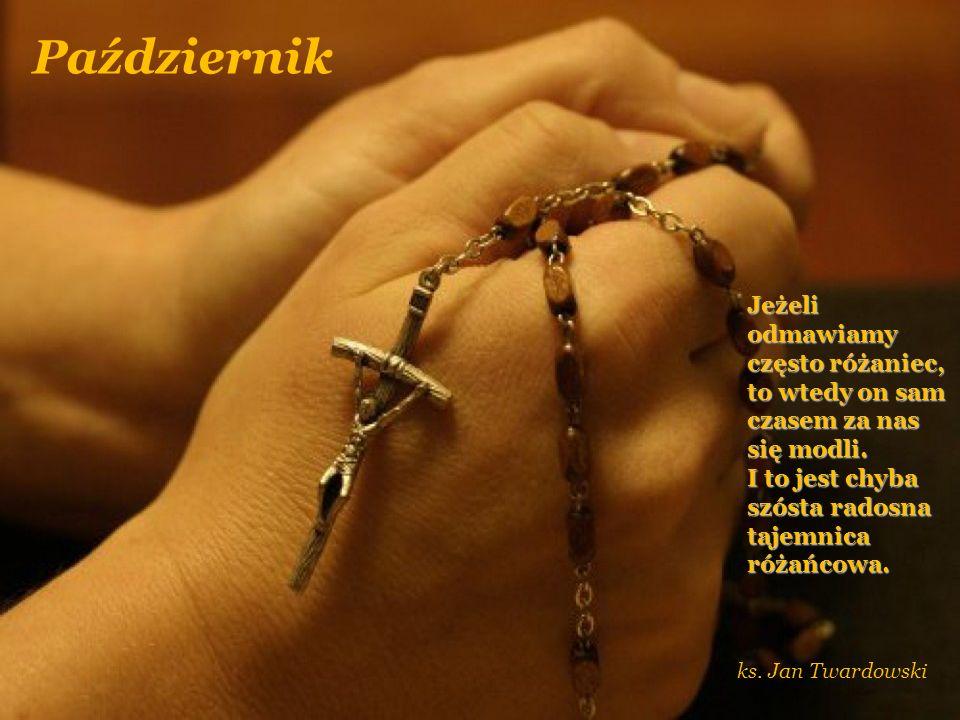 Wrzesień Kiedy przewyższamy podniesienie krzyża w naszym życiu.