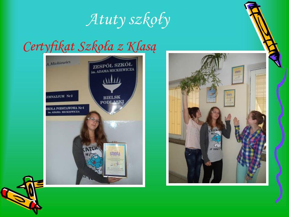 Certyfikat Szkoła z Klasą Atuty szkoły