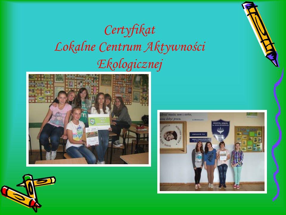 Certyfikat Lokalne Centrum Aktywności Ekologicznej