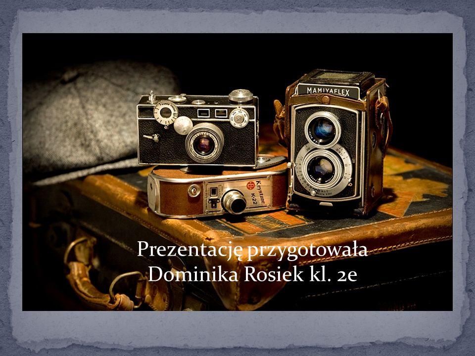 Prezentację przygotowała Dominika Rosiek kl. 2e