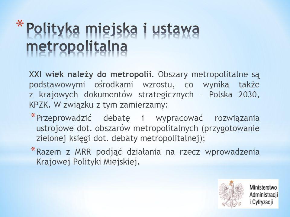 XXI wiek należy do metropolii.