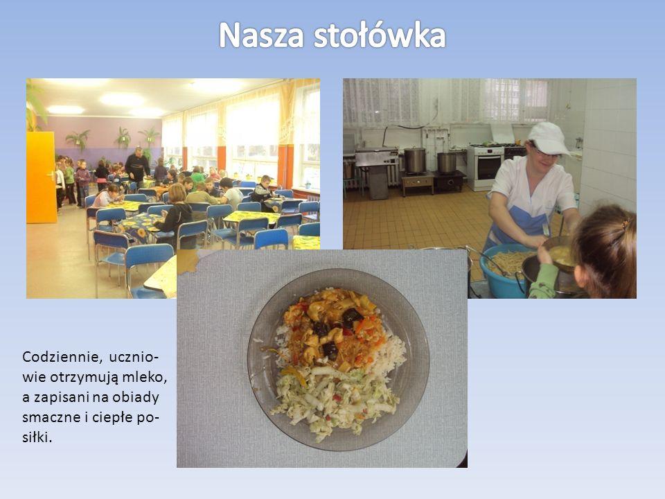 Codziennie, ucznio- wie otrzymują mleko, a zapisani na obiady smaczne i ciepłe po- siłki.