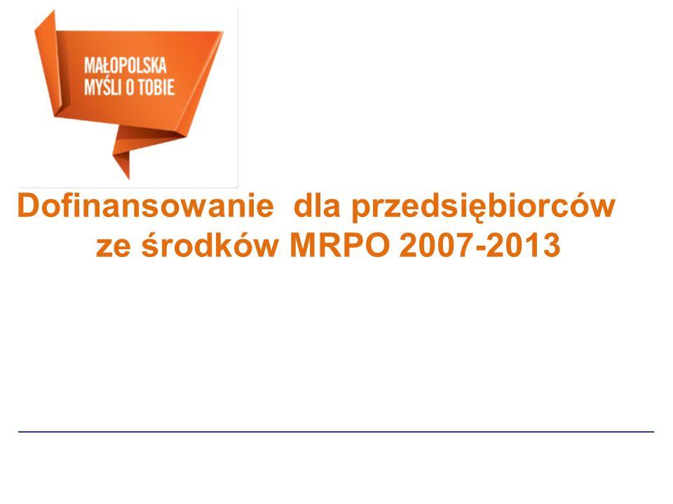 Dofinansowanie dla przedsiębiorców ze środków MRPO 2007-2013