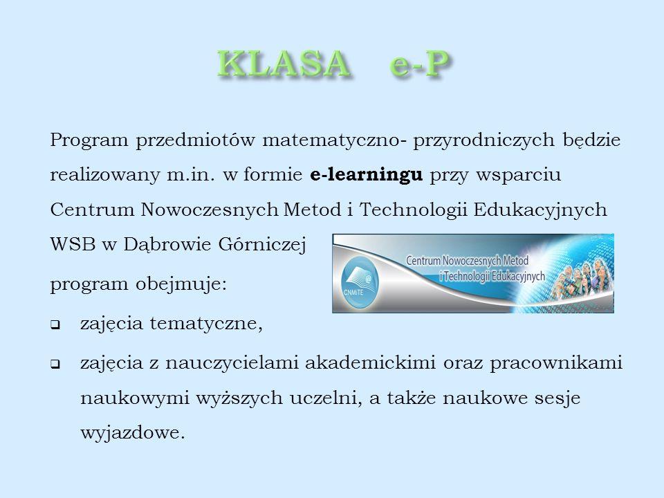 Uczniowie tej klasy będą mogli korzystać z:  edukacyjnych programów komputerowych,  narzędzi internetowych,  nowoczesnego sprzętu komputerowego.