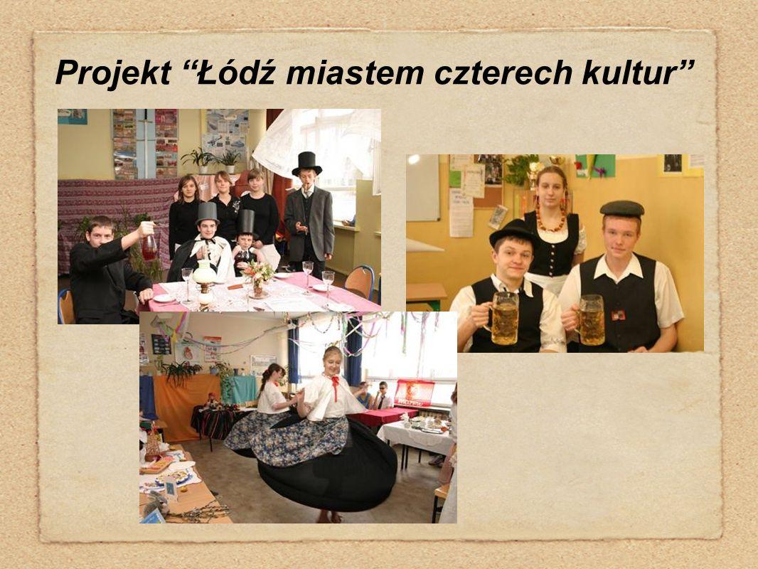 """Projekt """"Łódź miastem czterech kultur"""""""