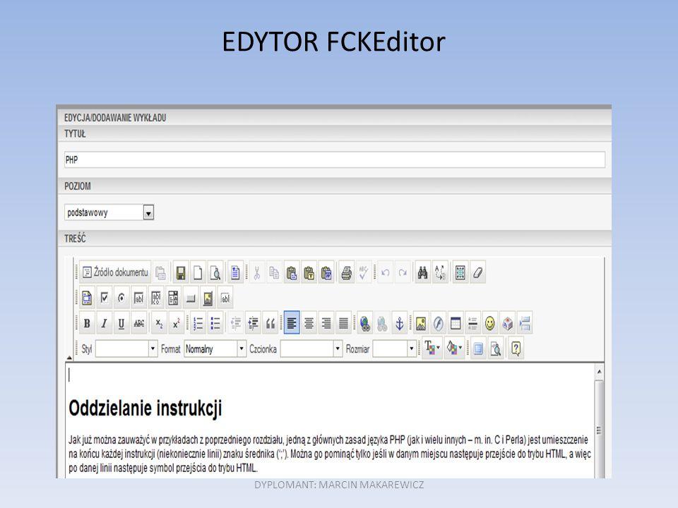 DYPLOMANT: MARCIN MAKAREWICZ EDYTOR FCKEditor