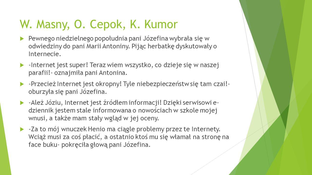 W. Masny, O. Cepok, K.