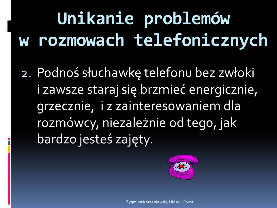 Unikanie problemów w rozmowach telefonicznych 2.