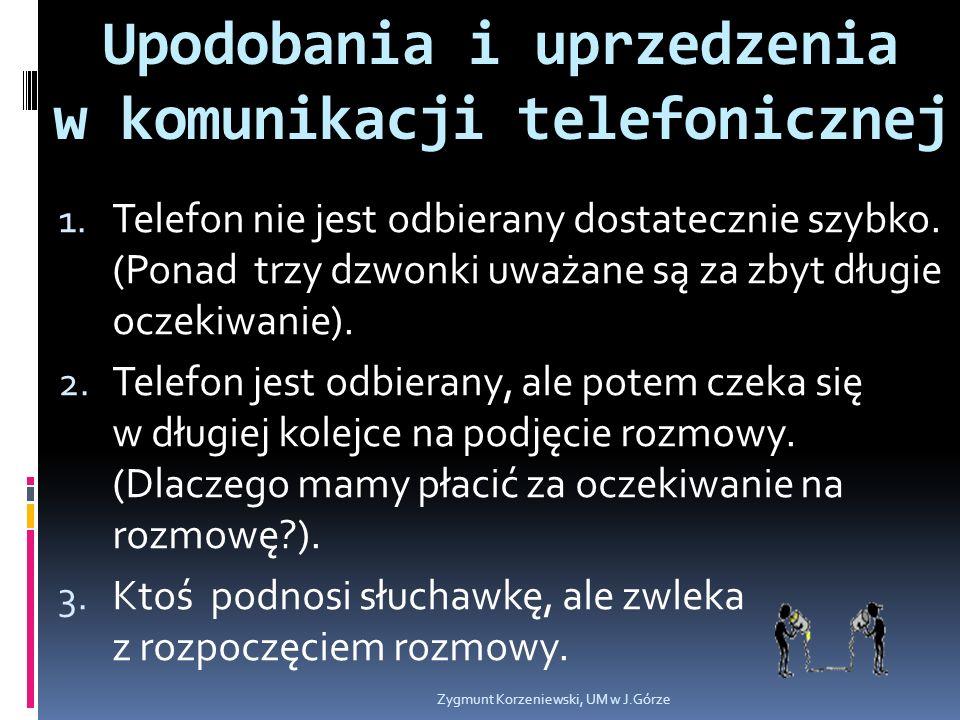 Upodobania i uprzedzenia w komunikacji telefonicznej 1.