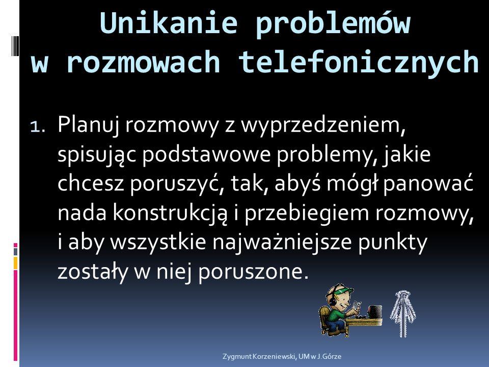 Unikanie problemów w rozmowach telefonicznych 1.