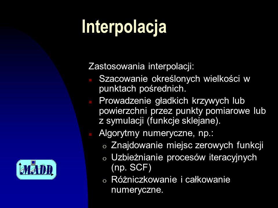 Interpolacja Zastosowania interpolacji: n Szacowanie określonych wielkości w punktach pośrednich.