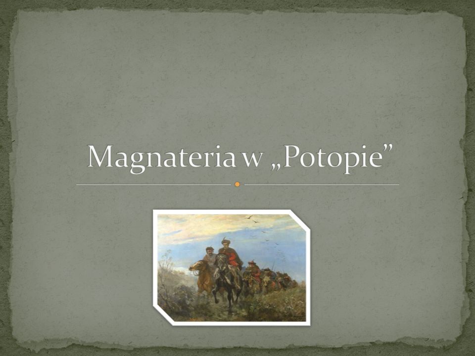 Magnateria polska była najwyższą warstwą szlachty, odpowiadającą średniowiecznemu możnowładztwu.