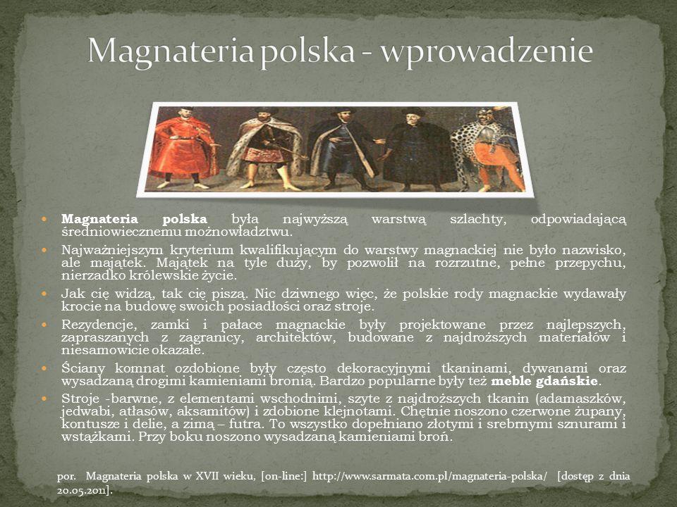 Magnateria polska była najwyższą warstwą szlachty, odpowiadającą średniowiecznemu możnowładztwu. Najważniejszym kryterium kwalifikującym do warstwy ma