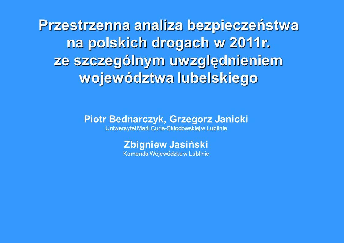 Przestrzenna analiza bezpieczeństwa na polskich drogach w 2011r.
