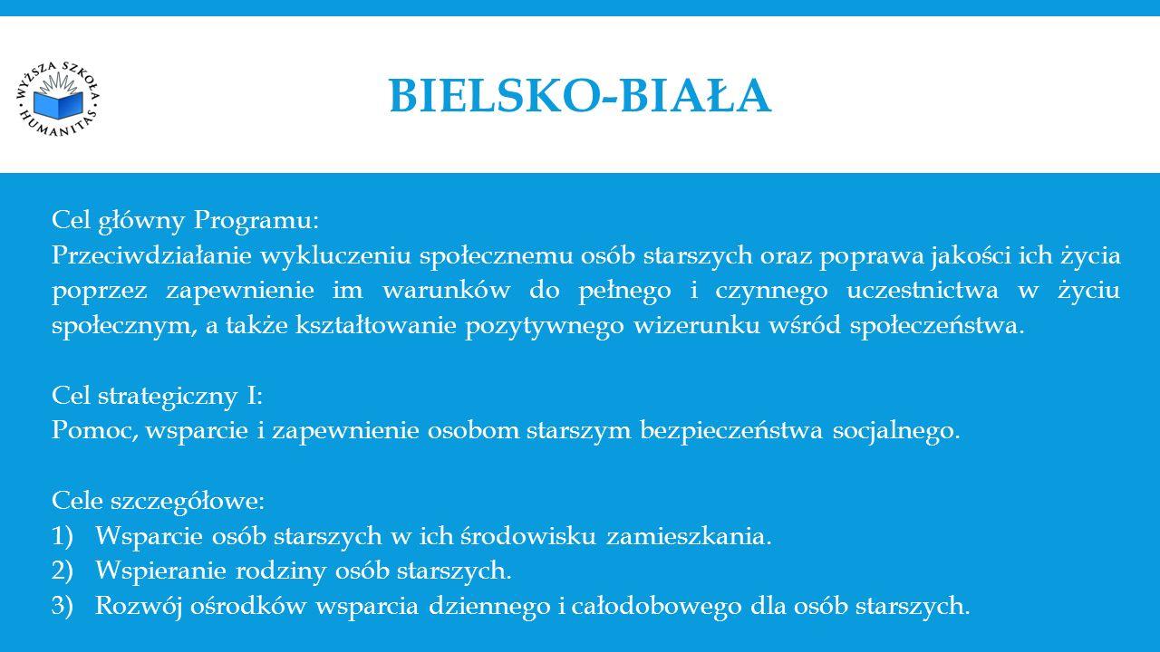 BIELSKO-BIAŁA Cel główny Programu: Przeciwdziałanie wykluczeniu społecznemu osób starszych oraz poprawa jakości ich życia poprzez zapewnienie im warunków do pełnego i czynnego uczestnictwa w życiu społecznym, a także kształtowanie pozytywnego wizerunku wśród społeczeństwa.