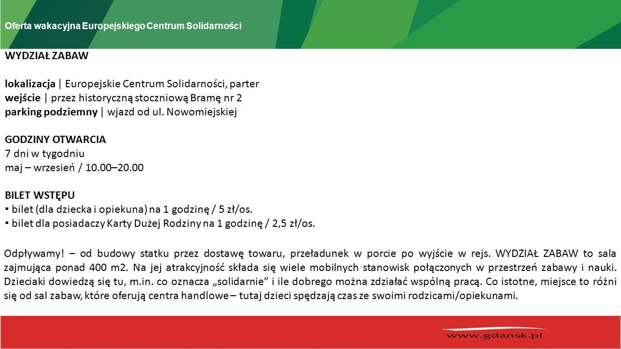 Oferta wakacyjna Europejskiego Centrum Solidarności WAŻNE.