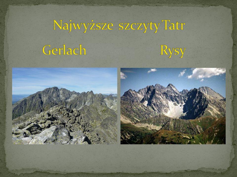 Tatry to niewielkie pod względem obszaru pasmo górskie stanowiące najwyższe spiętrzenie Karpat.