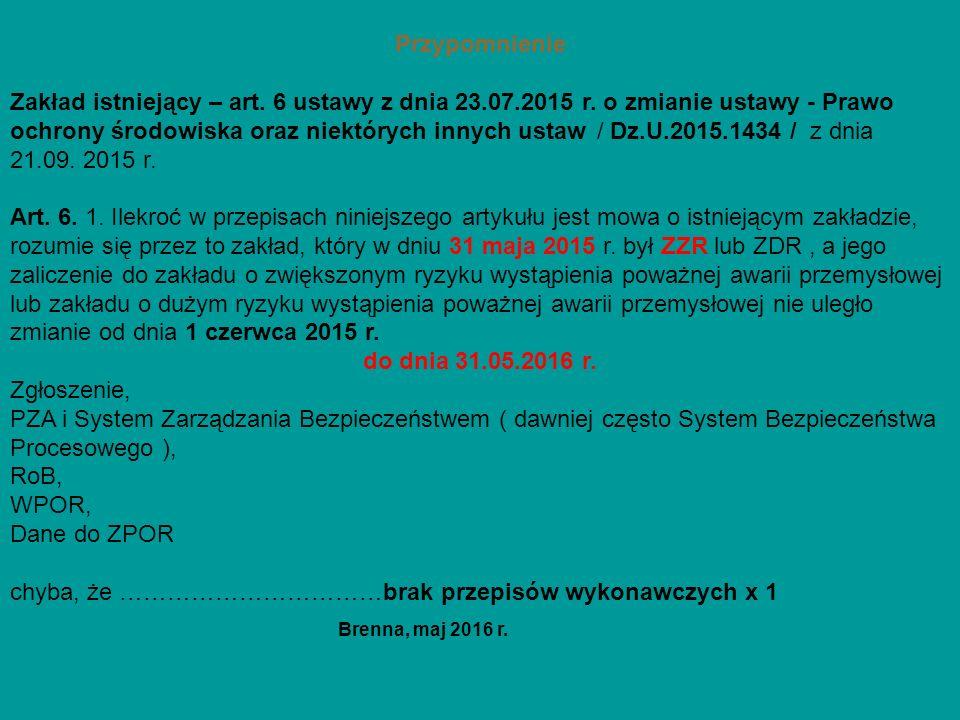 Przypomnienie Zakład istniejący – art. 6 ustawy z dnia 23.07.2015 r.