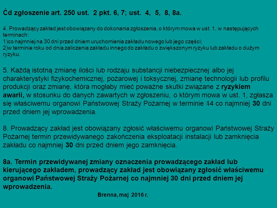 Ćd zgłoszenie art. 250 ust. 2 pkt. 6, 7; ust. 4, 5, 8, 8a.